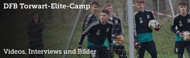 DFB Torwart-Elite-Camp 2019